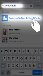 Click on: Search for WeChatID: ZeeTVIndia.